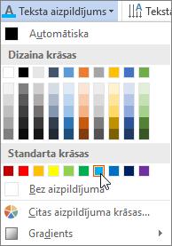 Teksta aizpildījuma krāsas izvēle