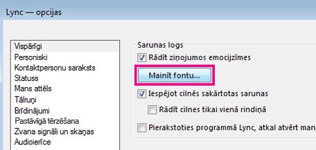 Lync vispārīgo opciju loga sadaļas, kurā ir atlasīta poga Mainīt fontu, ekrānuzņēmums