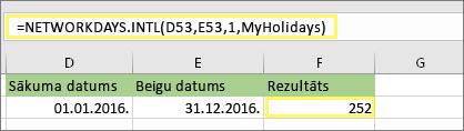 =NETWORKDAYS.INTL(D53,E53,1,Manas_brīvdienas) un rezultāts: 252