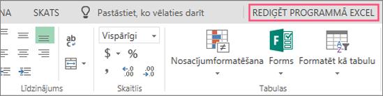 Poga Atvērt programmā Excel