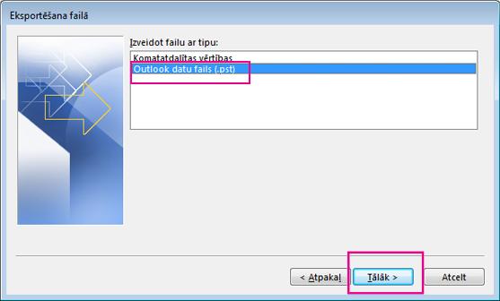 Izvēlieties Outlook datu fails (.pst) un pēc tam izvēlieties Tālāk
