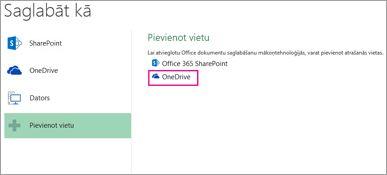 Opcija Saglabāšana pakalpojumā OneDrive