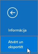Ekrānuzņēmums ar komandu Atvērt un eksportēt programmā Outlook2016
