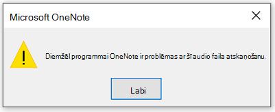Diemžēl programmai OneNote ir problēmas ar šī audio faila atskaņošanu.