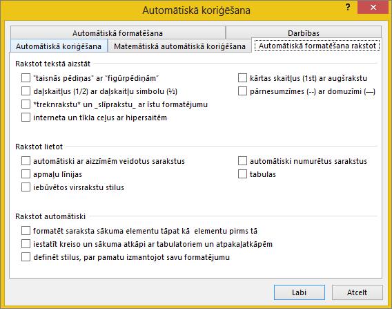 Cilne Automātiskā formatēšana rakstot ar noņemtām opcijām