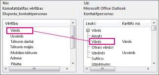 Kolonnas kartēšana no Excel uz Outlook kontaktpersonu lauku
