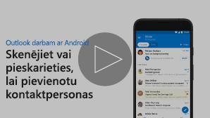 Kontaktpersonu video pievienošanas sīktēls — noklikšķiniet, lai atskaņotu