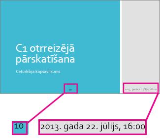 Pievienojiet datumu, laiku un slaidu numurus