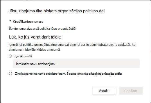 Organizācijas datu zuduma novēršanas politikas opciju ignorēšana