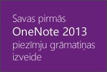 Savas pirmās OneNote2013 piezīmju grāmatiņas izveide