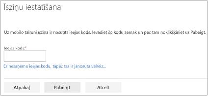 Teksta ziņojumapmaiņas ekrāna vietā, kur ievadāt piekļuves kodu