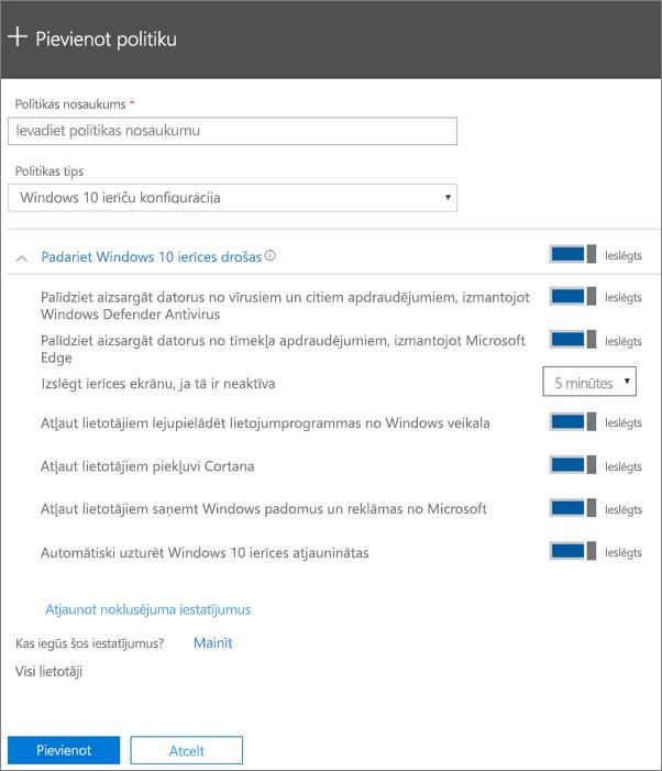 Politikas pievienošanas rūts ar atlasītu Windows10 ierīču konfigurāciju