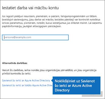 Noklikšķiniet uz Savienot šo ierīci ar Azure Active Directory