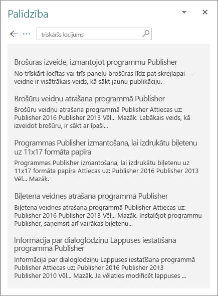 """Ekrānuzņēmums ar Publisher2016 palīdzības rūti, kurā redzami rezultāti meklēšanas vaicājumam """"trīskāršs""""."""
