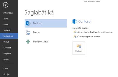 Saglabāšanas ekrāns, kurā pakalpojuma OneDrive darbam mape un SharePoint vietne ir pievienota kā vieta