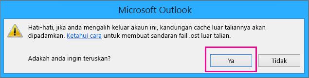 Apabila anda mengalih keluar akaun Gmail anda dari Outlook, klik Ya pada amaran tentang cache luar talian anda sedang dipadam.