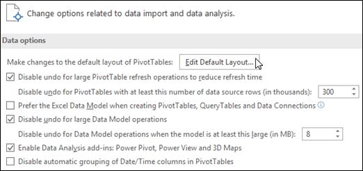 Mengedit tataletak Jadual pangsi lalai daripada fail > Opsyen > Data