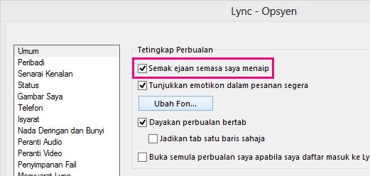 'Petikan skrin tetingkap Opsyen Umum Lync dengan kotak Semak ejaan dipilih'