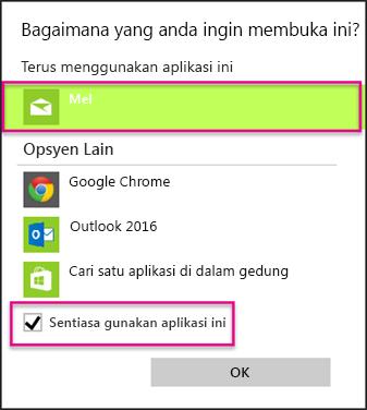 Pilih aplikasi e-mel yang anda ingin gunakan