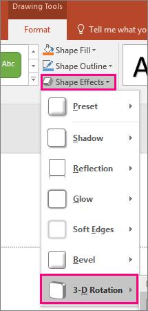 Menunjukkan opsyen putaran 3D dalam menu kesan bentuk PowerPoint 2016.