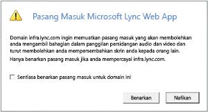 Capaian Web Lync -- sentiasa percayai pasang masuk domain atau benarkan untuk sesi ini sahaja