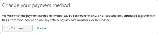 Notis yang dipaparkan apabila anda bertukar daripada kad kredit atau akaun bank kepada invois bayaran.