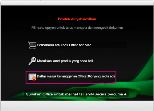 Dalam tetingkap Produk dinyahaktifkan, pilih Daftar masuk ke langganan Office 365 sedia ada