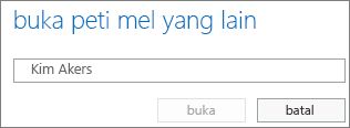 Kotak dialog Buka peti mel lain Outlook Web App