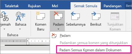 Opsyen Padam Semua Komen dalam Dokumen diserlahkan pada tab Semak Semula.