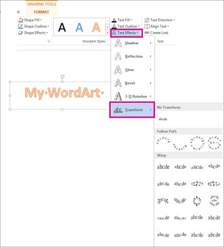 Kesan Teks pada tab Format Alat Melukis, dengan galeri Transformasi dibuka
