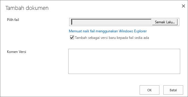Pilih Semak Lalu untuk menavigasi ke fail pada komputer anda yang anda ingin muat naik ke laman pasukan anda.