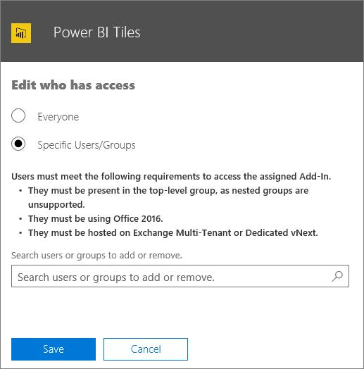 Petikan skrin menunjukkan Edit yang mempunyai halaman capaian untuk opsyen in Tambah jubin Power BI untuk memilih daripada Adakah semua individu atau pengguna/kumpulan tertentu. Untuk menentukan pengguna atau Kumpulan, gunakan kotak carian.