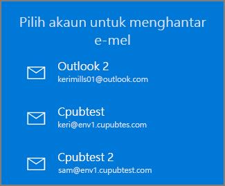 Pilih akaun untuk menghantarkan e-mel