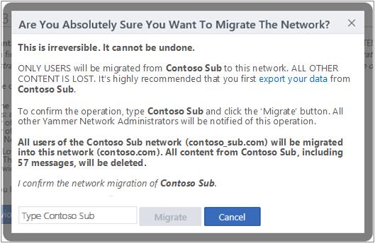 Petikan skrin kotak dialog untuk Mengesahkan bahawa anda ingin memigrasikan rangkaian Yammer
