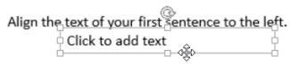 Jajarkan kotak teks kedua di bawah yang pertama
