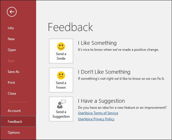 Klik fail > maklum balas untuk memberitahu Microsoft jika anda mempunyai komen atau cadangan tentang capaian