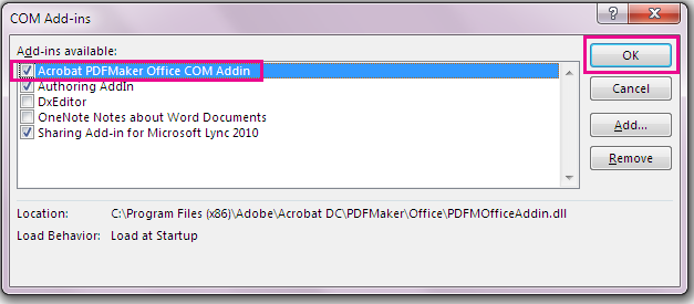 Pilih kotak semak untuk tambahan COM Acrobat PDFMaker Office, dan klik OK.