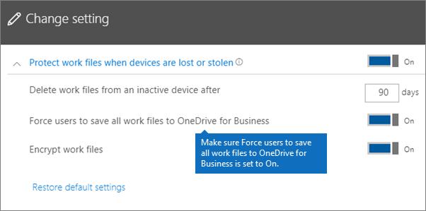 Sahkan bahawa pengguna memaksa Simpan semua kerja fail ke OneDrive for Business disetkan kepada pada.
