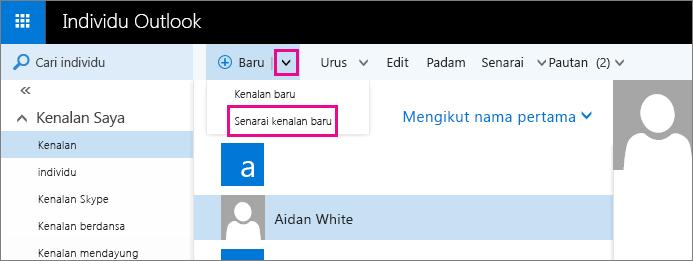 """Petikan skrin bagi sebahagian daripada bar alat pada halaman Individu Outlook. Petikan skrin menunjukkan opsyen """"senarai kenalan baru"""" dalam menu juntai bawah """"Baru""""."""