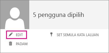 Petikan skrin menu yang dipaparkan apabila beberapa pengguna dipilih dengan butang Edit diserlahkan.