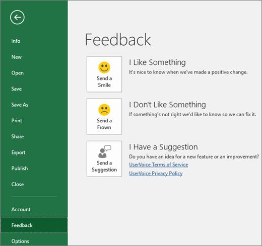 Klik Fail > Maklum balas untuk memberitahu Microsoft jika anda mempunyai komen atau cadangan tentang Excel