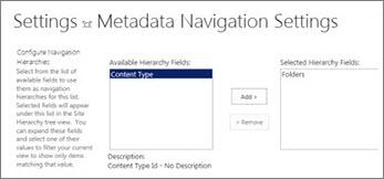 Seting navigasi metadata membolehkan anda menentukan medan metadata yang boleh ditambah kepada kawalan pohon navigasi
