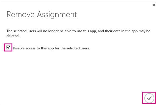 Menunjukkan kotak dialog Azure AD dengan kotak semak yang anda mesti pilih jika anda ingin mengalih keluar capaian ke service trust untuk pengguna ini. Seterusnya, pilih ikon di bawah kanan untuk melengkapkannya.