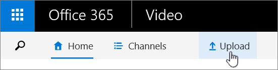 Bar perintah Video Office 365 dengan muat naik yang diserlahkan.
