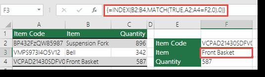 Jika anda menggunakan Indeks/MATCH apabila anda mempunyai nilai carian yang lebih besar daripada 255 aksara adalah perlu dimasukkan sebagai formula tatasusunan.  Formula dalam sel F3 = INDEX(B2:B4,MATCH(TRUE,A2:A4=F2,0),0) dan dimasukkan dengan menekan Ctrl + Shift + Enter