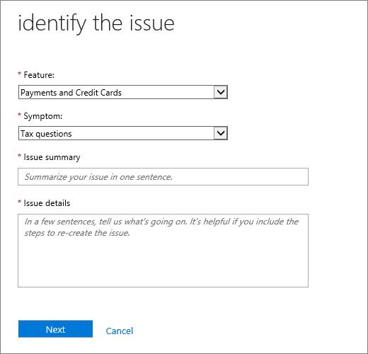 Kenal pasti isu halaman dalam borang Office 365 Pentadbiran Pusat Perkhidmatan permintaan.