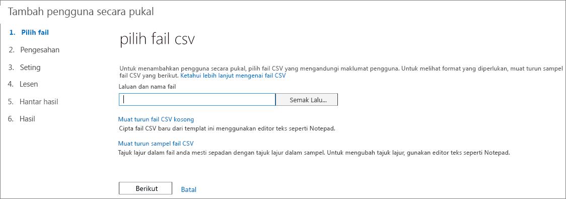 Langkah 1 daripada Bestari Penambahan pukal pengguna - Pilih Fail CSV