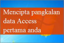 Mencipta pangkalan data Access 2013 anda yang pertama