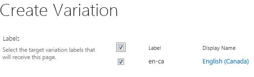 Petikan skrin kotak semak menunjukkan laman variasi yang patut menerima kemas kini kandungan. Termasuk adalah label variasi dan nama paparan yang sepadan