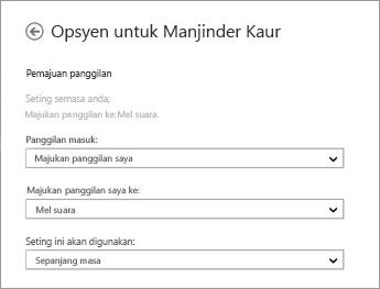 Petikan skrin opsyen pemajuan untuk panggilan masuk dengan opsyen untuk memajukannya ke mel suara dan untuk menggunakannya sepanjang masa